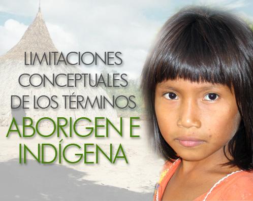 Enrique Alí González Ordosgoitti.-Limitaciones conceptuales de los términos Aborigen e Indígena.