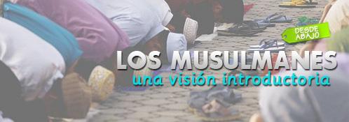 Revista Familia Cristiana Digital. Enrique Alí González Ordosgoitti.-Los Musulmanes. Una visión introductoria