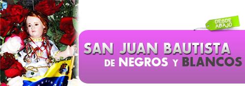 Enrique Alí González Ordosgoitti.-San Juan Bautista de Negros y Blancos.